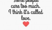 care-too-much-love-quote-pictures-pics-sayings-life-quotes-170x100.jpg