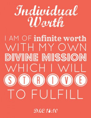 worth.Lds Young Women Quotes, Individual Worth Quotes, Lds Quotes ...