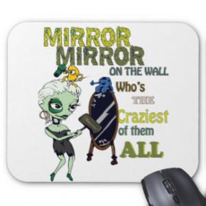mirror_mirror_on_the_wall_mousepad-rf0bf8525122b40ff8abf3f8000704f86 ...