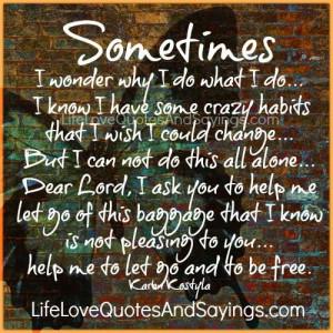Sometimes I Wonder Why I Do What I Do..