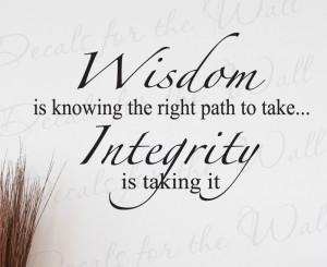 Wisdom Integrity Wall Art Decal