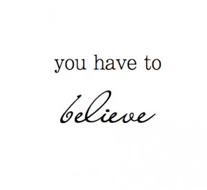 believe, black and white, cherokee, cute, inspirational, life, love ...