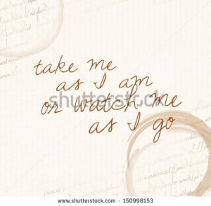 Take Me As I Am Quotes Quote