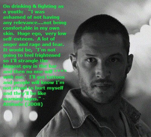 ... Hardy, Tom Hardy Tattoo Quotes, Tom Hardy Quotes, Tom Quotes, Hardy