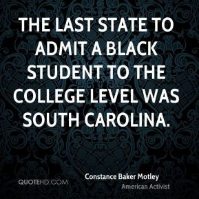 The last state to admit a black student to the college level was South ...