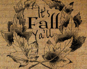 Cute Fall Quotes Its fall yall cute quote leaf