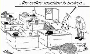 funny and all-too-true cartoon about coffee withdrawal at work.