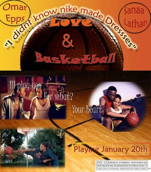 love and basketball quotes. Love And Basketball Quotes: