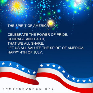 ... All Share. Let Us All Salute The Spirit Of America. Happy 4th Of July
