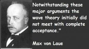 Max von laue famous quotes 4