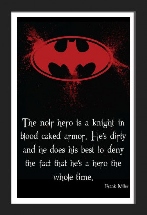 Batman Frank Miller Hero Noir Quote Typography Print by FADEGrafix