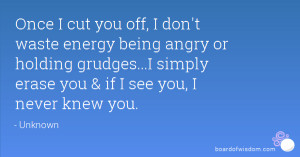 If I Cut You Off Quotes