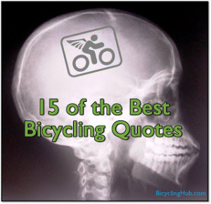 15 of the Best Bicycling Quotes