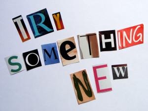 Words of Wisdom Wednesday: Try something new