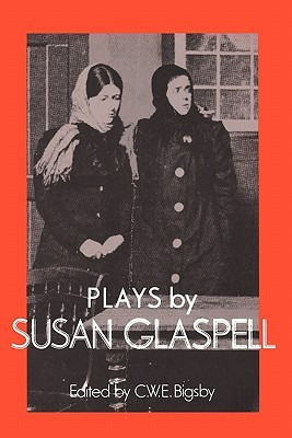 """Start by marking """"Plays by Susan Glaspell"""" as Want to Read:"""