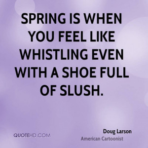 Doug Larson Nature Quotes