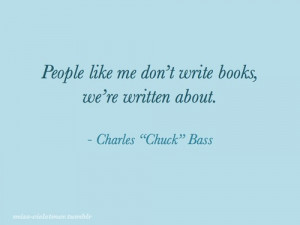 charles bass, charles quotes, chuck bass, chuck bass quotes, ed ...