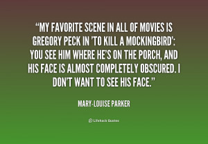quote Mary Louise Parker my favorite scene in all of movies 209876 png