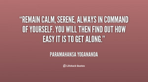 quote-Paramahansa-Yogananda-remain-calm-serene-always-in-command-of ...
