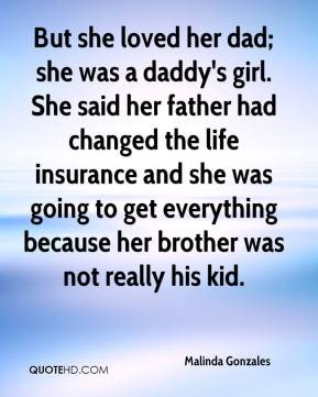But she loved her dad; she was a daddy's girl. She said her father had ...