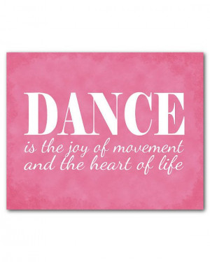 Dance is the joy of movement and the heart of life quote - Typography ...