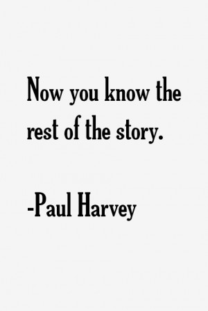 Paul Harvey Quotes & Sayings