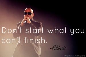 pitbull inspirational quotes
