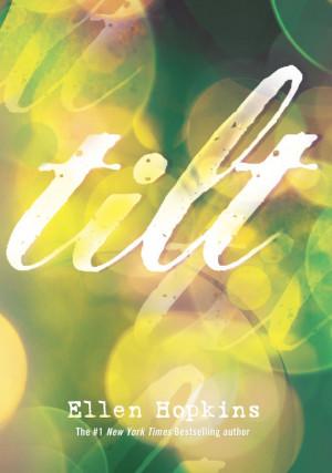 See the cover of Ellen Hopkins' teen novel, 'Tilt' -- EXCLUSIVE