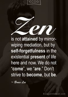 ... in the existential present of life here and now # zen # quotes