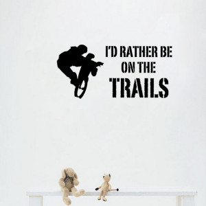 Rather be on the Trails Mountain Biking Family vinyl wall quote ...