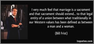 quote-i-very-much-feel-that-marriage-is-a-sacrament-and-that-sacrament ...