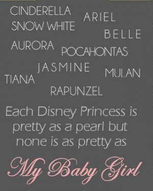 ... nursery wall quote states; none of them is as pretty as MY baby girl
