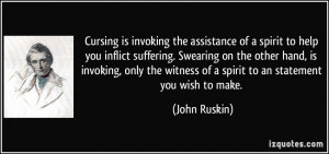 Cursing is invoking the assistance of a spirit to help you inflict ...