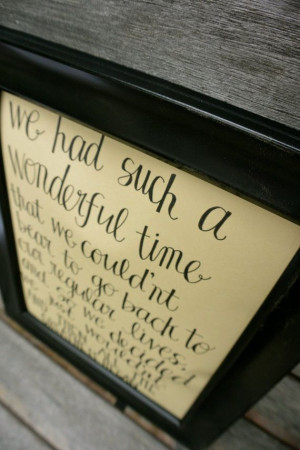 ... Calligraphy Quote We Had Such A Wonderful by sondering, $11.00