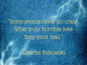 Chsrles Bukowski quote