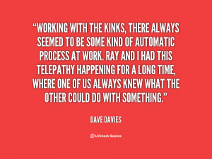 quote Dave Davies working with the kinks there always seemed 11484 png