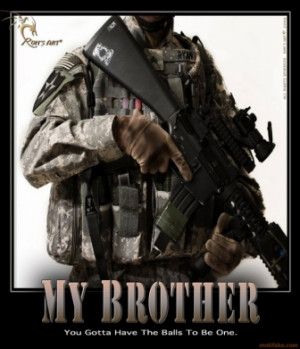 my-brothers-my-brothers-military-balls-demotivational-poster ...