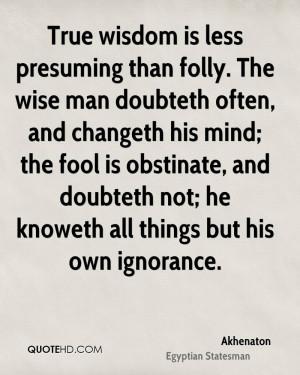 Akhenaton Wisdom Quotes