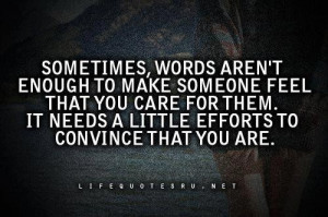 Quotes on sometime words are not enough