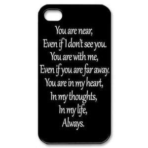 You Are Always With Me Quote iPhone 4/4s case Hot iPhone 4/4s case at ...