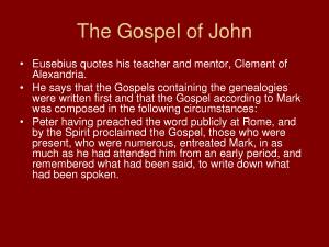 The Gospel of John - PowerPoint by benbenzhou