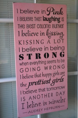 Believe In Pink, Audrey Hepburn Quote, 12X24 Primitive Wood Sign ...