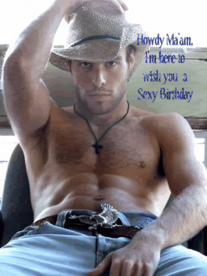 4mi eyes sexy cowboys happy birthday except country boys hot cowboys ...