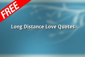 . Long Distance Friendship Quotes . Searching for romantic quotes ...
