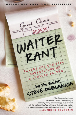 BRAIN FOOD » Waiter Rant book cover shot