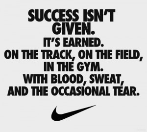 Success isn't a given. It's earned. On the track, on the field, in the ...