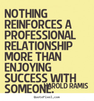 ... harold ramis more success quotes love quotes life quotes friendship