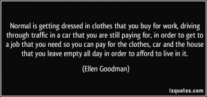 More Ellen Goodman Quotes