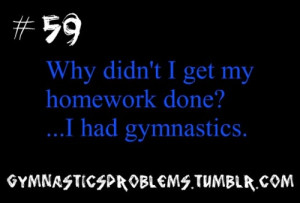 You know when you're a gymnast when...