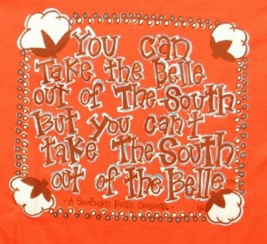 Southern Belle Quotes | south carolina on my mind / Southern Belle ...